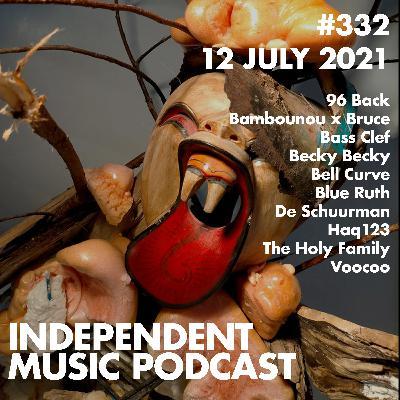 #332 - 96 Back & Cadence Weapon, Blue Ruth, De Schuurman, The Holy Family, Becky Becky, Bambounou x Bruce - 12 July 2021