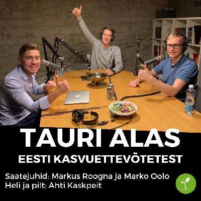Tauri Alasega Eesti kasvuettevõtetest