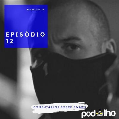PodAlho | EP 12 - Fast & Furious - COVID19
