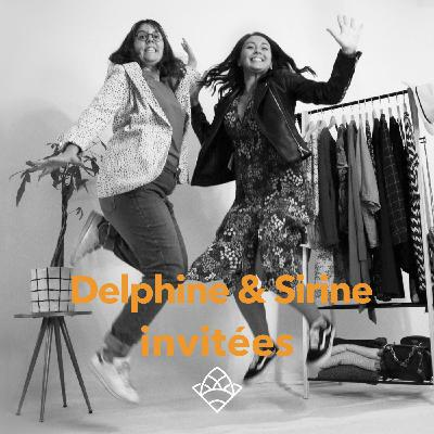 (invité 37) Delphine & Sirine, co-fondatrices Les débraillé.e.s