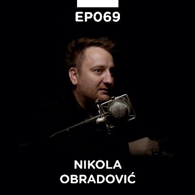 EP 069: Nikola Obradović, serijski IT preduzetnik - Pojačalo podcast