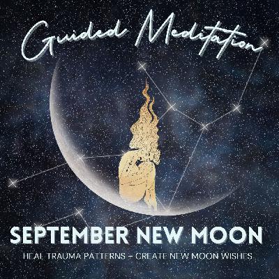 September New Moon Guided Meditation