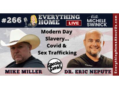 266: DR ERIC NEPUTE & MIKE MILLER | Modern Day Slavery - Covid & Sex Trafficking