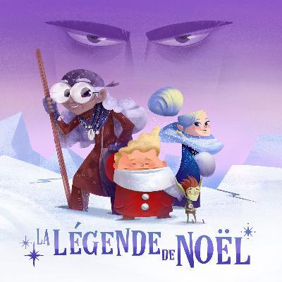 La légende de Noël - histoire complète