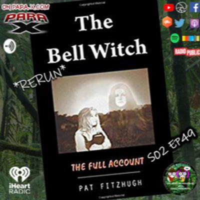 S02 EP49 *Rerun* G.E.E.K.S.earch The Bell Witch