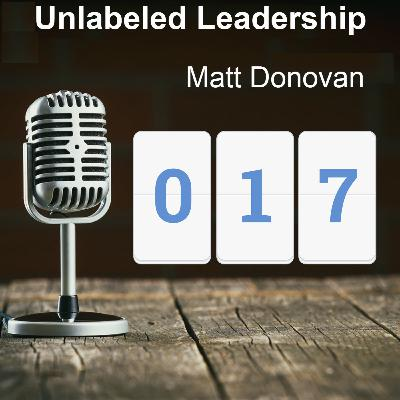 017: Matt Donovan and A Glance in His Leadership Playbook