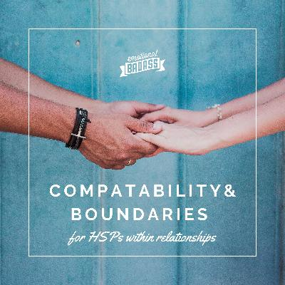 Compatability and Boundaries for HSPs within Relationships
