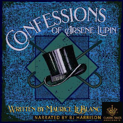 Ep. 720, Edith Swan-neck, an Arsene Lupin Adventure, by Maurice Leblanc