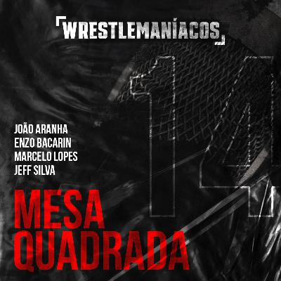 Mesa Quadrada #14 - WWE Summerslam 2020 Review