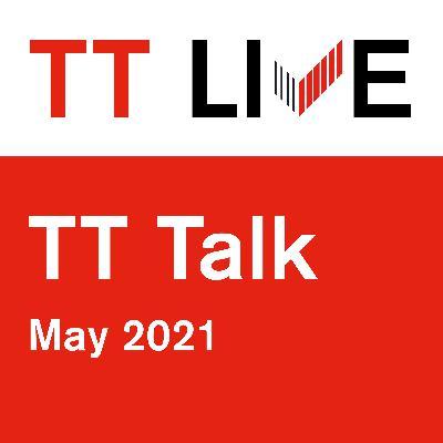 TT Talk - May 2021: cargo drug trafficking on the increase