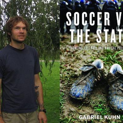 19. Gabriel Kuhn on football and radical politics