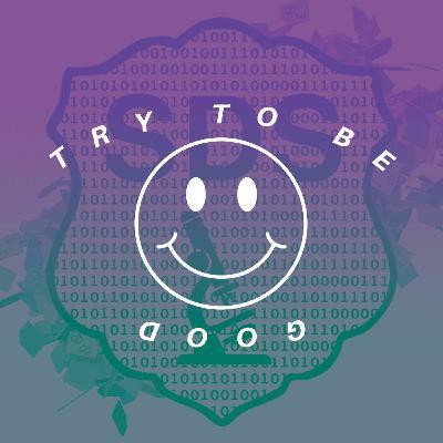Small Data Squad x TRYTOBEGOOD