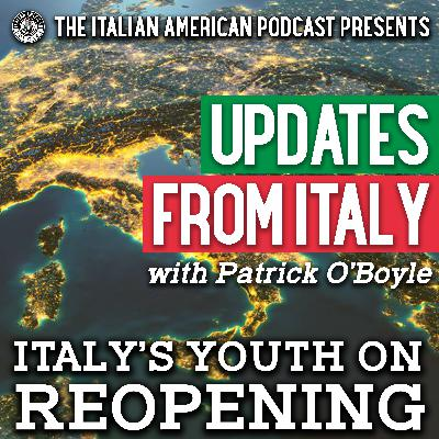 Updates from Italy with Patrick O'Boyle: Italy's Youth on Reopening