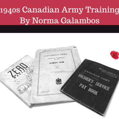 1940s Canadian Army Training By Norma Galambos