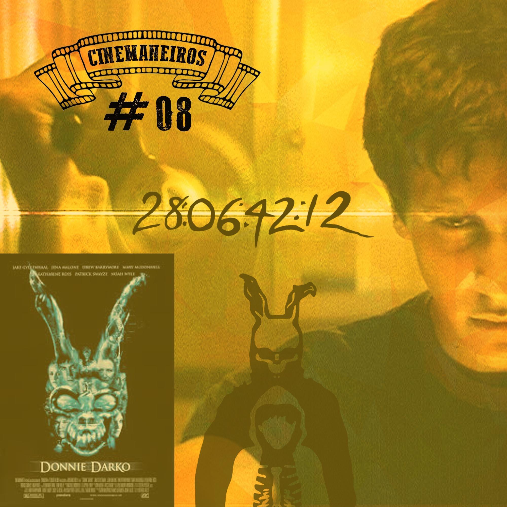 Cinemaneiros #08 Donnie Darko