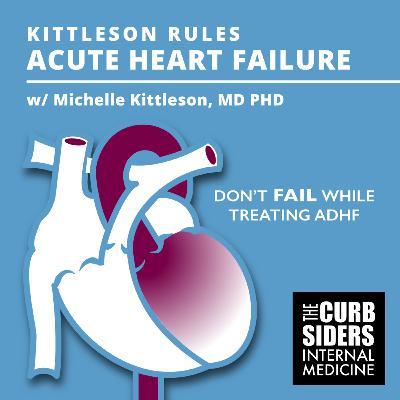#230 Kittleson Rules Acute Heart Failure