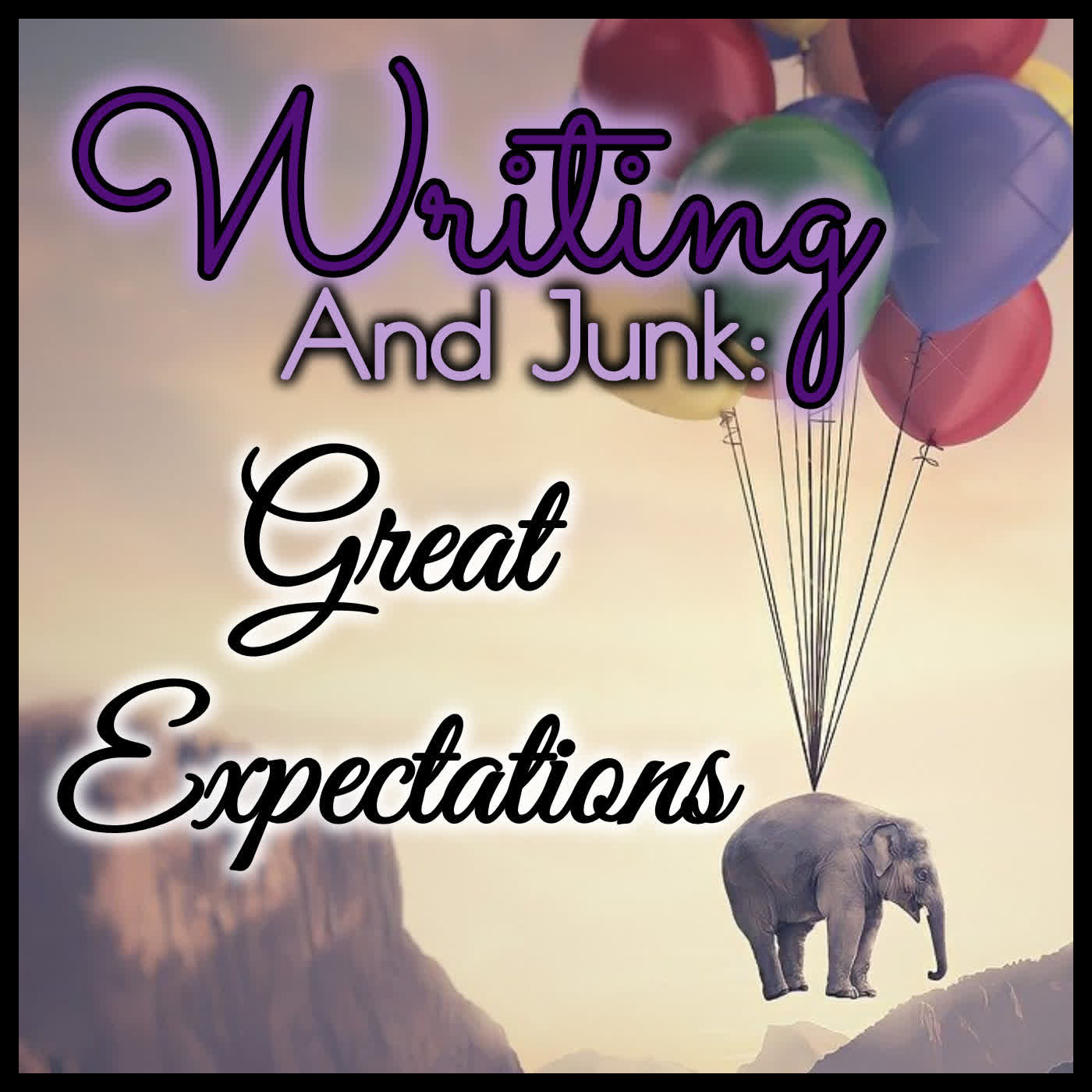 Writing & Junk: Great Expectations