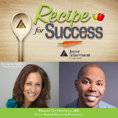 Recipe for Success with Guest Marcell Haywood, Encompass