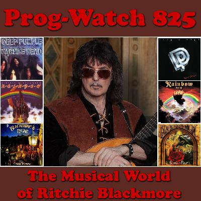 Episode 825 - The Musical World of Ritchie Blackmore