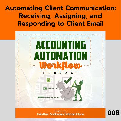 Automating Client Communication: Receiving, Assigning, and Responding to Client Email