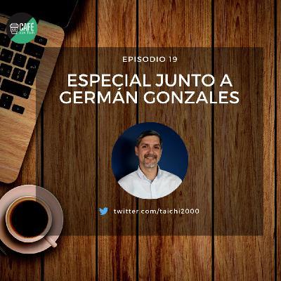 Especial junto a Germán Gonzales