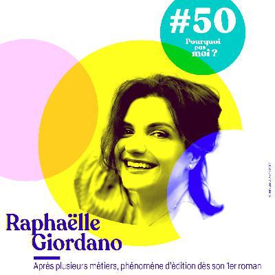 50 Raphaëlle Giordano : Après plusieurs métiers, phénomène d'édition dès son 1er roman