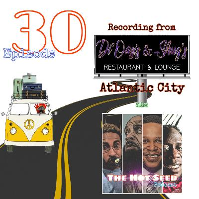 Ep.30 Just Trippin' on location at Di' Oasis & Shugs Restaurant and Lounge, Atlantic City