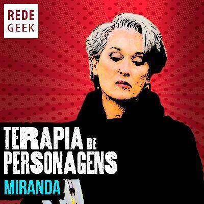 TERAPIA DE PERSONAGENS - Miranda