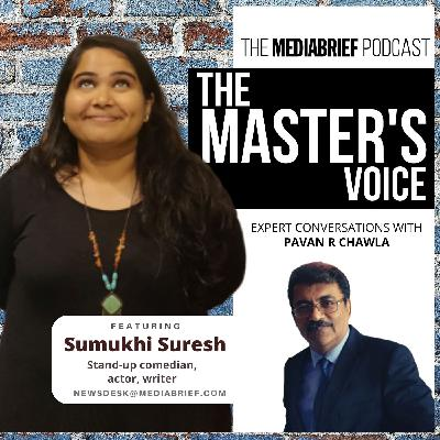 THE MASTERS VOICE - STAND-UP COMEDIAN SUMUKHI SURESH