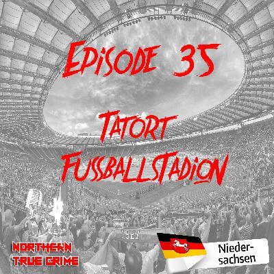 #35 Tatort: Fußballstadion