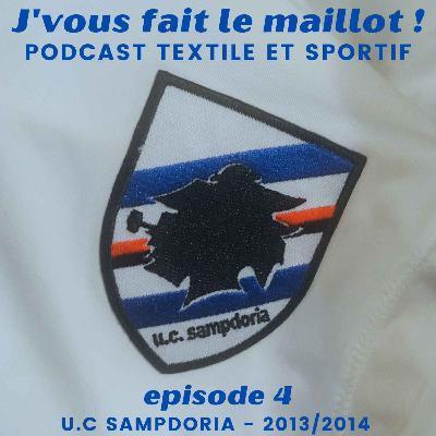 Episode 4 - U.C Sampdoria - 2013/2014