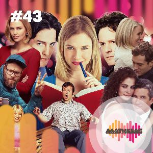 #43: Amor x ódio: comédias românticas