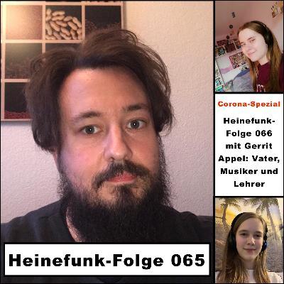 Heinefunk-Folge 065 mit Gerrit Appel: Vater, Musiker und Lehrer