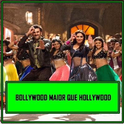 Bollywood maior que Hollywood! UaiCast #46