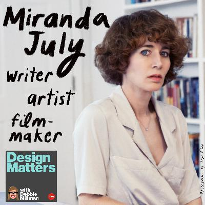 Design Matters From the Archive: Miranda July