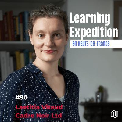 #90 - Laetitia Vitaud /// STOP aux clichés liés à l'évolution de notre modèle du travail - Cadre Noir Ltd