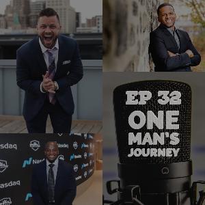 Episode 32 : One Man's Journey