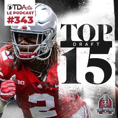 #343 - Draft 2020 : le Top 15 !