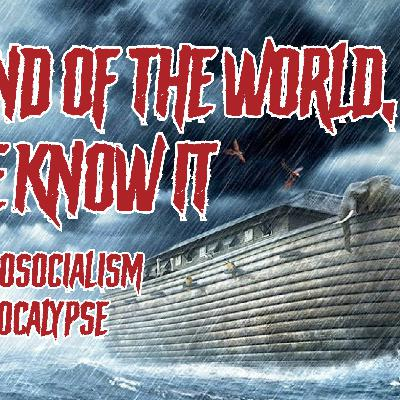 The End of the World, As We Know It: Faith and Ecosocialism beyond Apocalypse