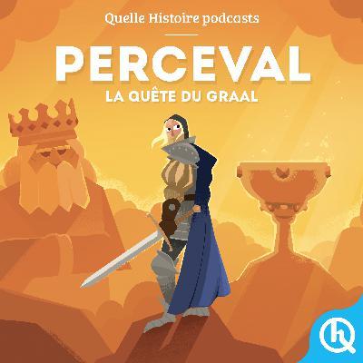 Perceval, la quête du Graal