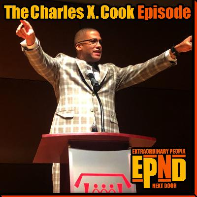 Season 1.02 - The Charles X. Cook Episode