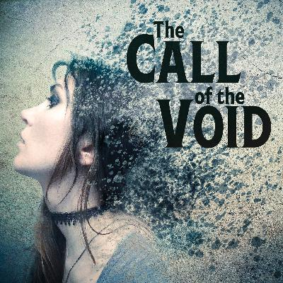 The Call of the Void Trailer