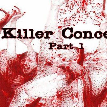 Episode 19: Killer Concerts Part 1