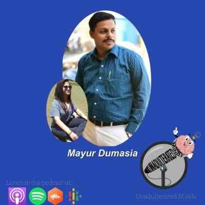 Step Up and take Charge of Life with Mayur Dumasia