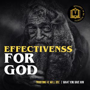 Effectiveness For God