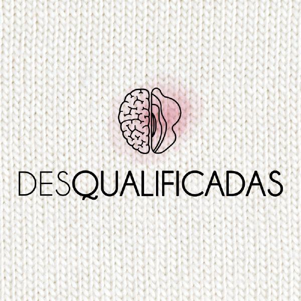 As Desqualificadas #20 – O Episódio do Fim do Mundo