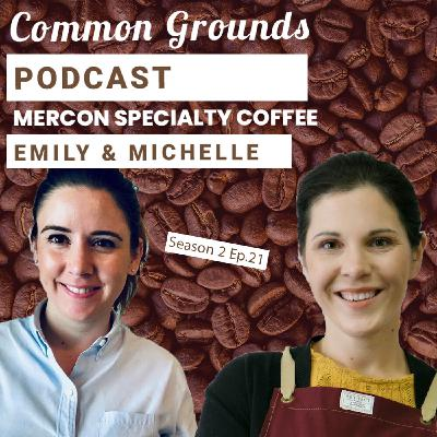 Common Grounds with Mercon Specialty Coffee