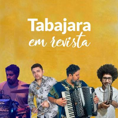 Tabajara em Revista - Forró Arrumadinho
