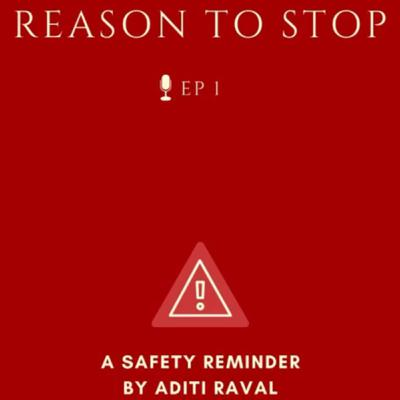 Reason To Stop | COViD 19 Awareness | EP 01