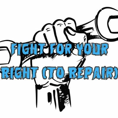 68. Fight for Your Right (to Repair)